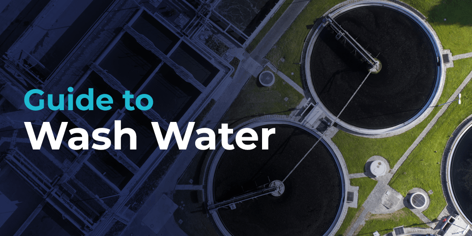 Complete Guide to Wash Water